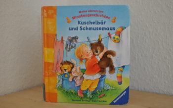 Kinderbuchvorstellung: Meine allerersten Minutengeschichten Kuschelbär und Schmusemaus